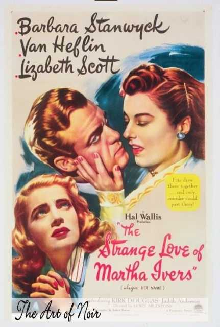 Poster von The Strange Love of Martha Ivers, © Paramount Pictures,  Archiv KinoTV