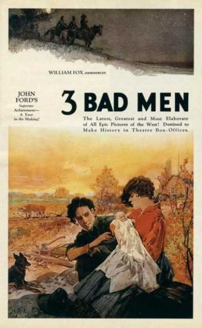 Poster von 3 Bad Men, © Fox Film Corporation,