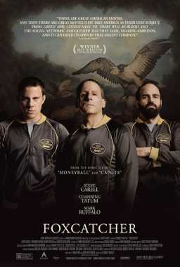 Poster von Foxcatcher, © Annapurna Pictures, Likely Story, Media Rights Capital,