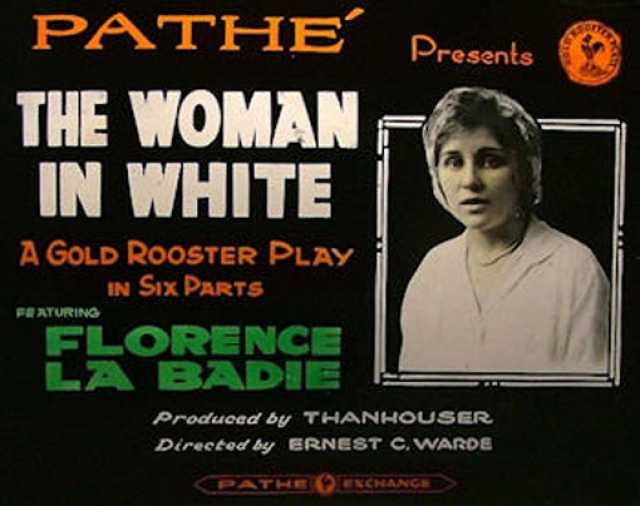 Poster von The Woman in White, © Thanhouser Film Corporation, Chandler Pictures, Pathé Exchange, Inc.,